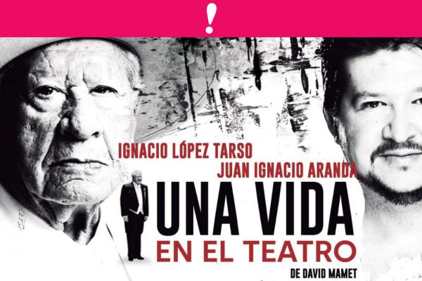 """Ignacio Lopez Tarso Vuelve a los escenarios con la obra """"Una vida en el teatro"""""""